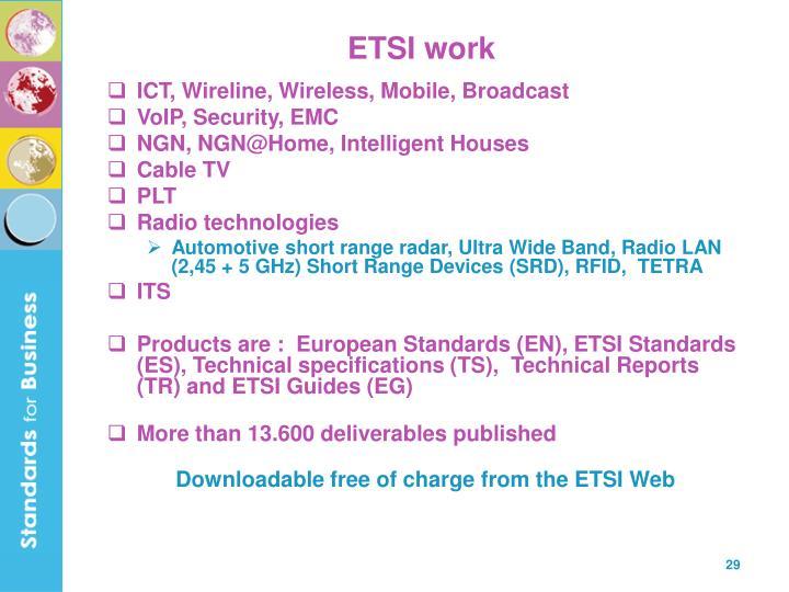ETSI work
