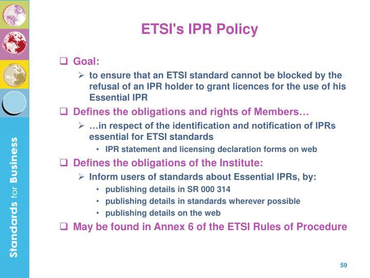 ETSI's IPR Policy