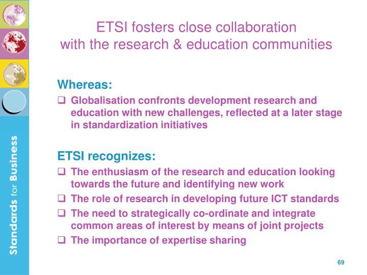 ETSI fosters close collaboration