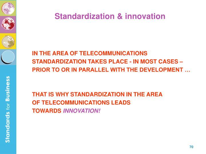 Standardization & innovation