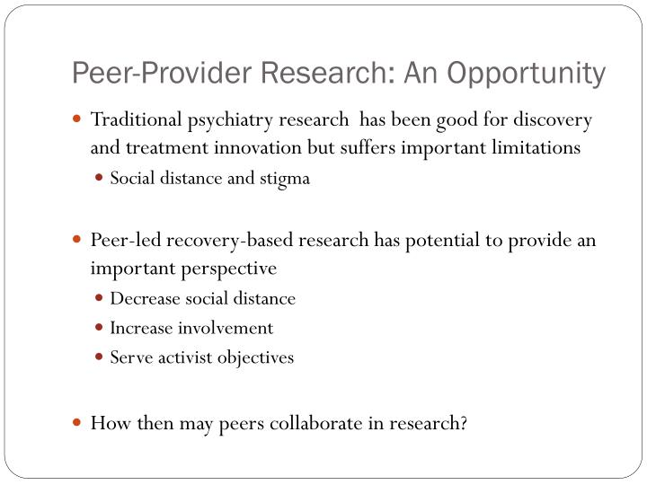 Peer-Provider Research: An Opportunity