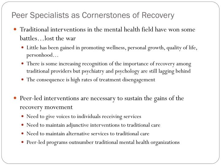 Peer Specialists as Cornerstones of Recovery