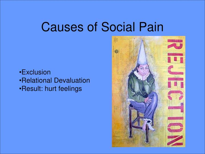 Causes of Social Pain