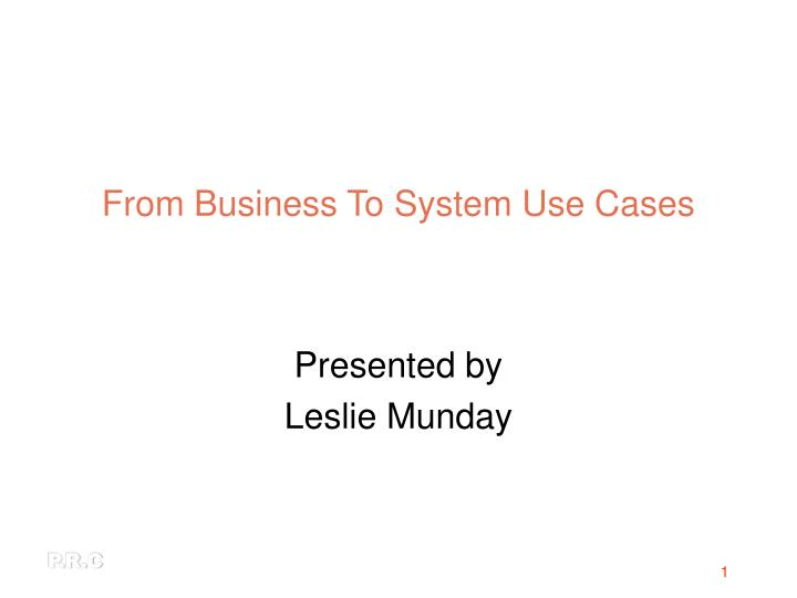 From business to system use cases