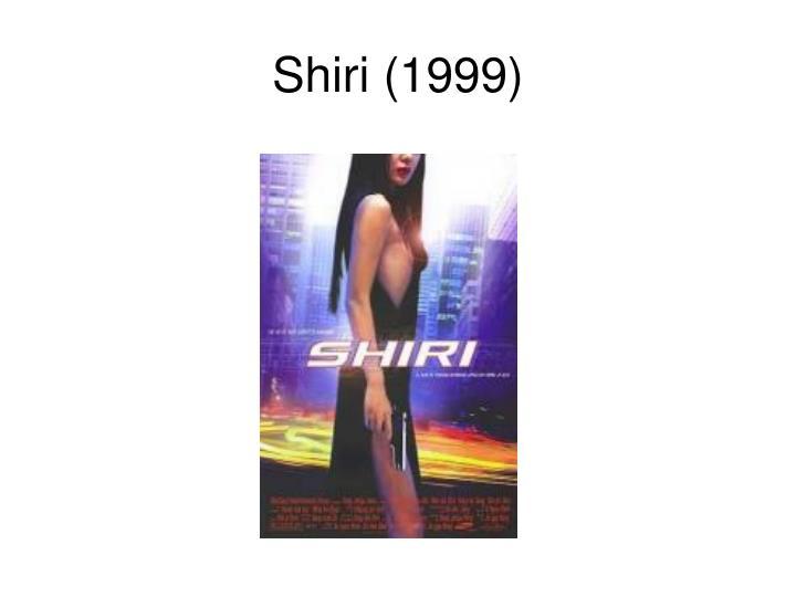 shiri 1999
