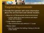 targeted improvements