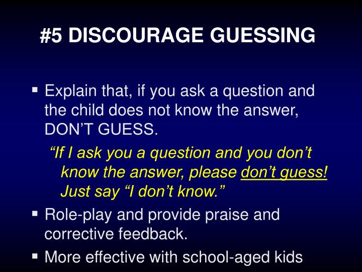 #5 DISCOURAGE GUESSING