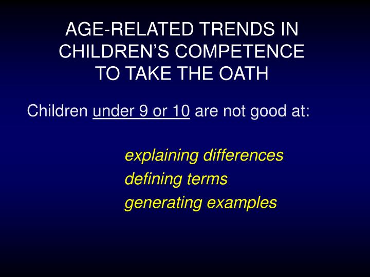 AGE-RELATED TRENDS IN CHILDREN'S COMPETENCE