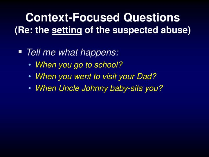 Context-Focused Questions