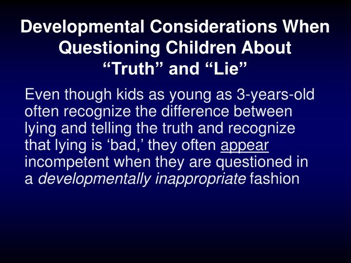 Developmental Considerations When Questioning Children About