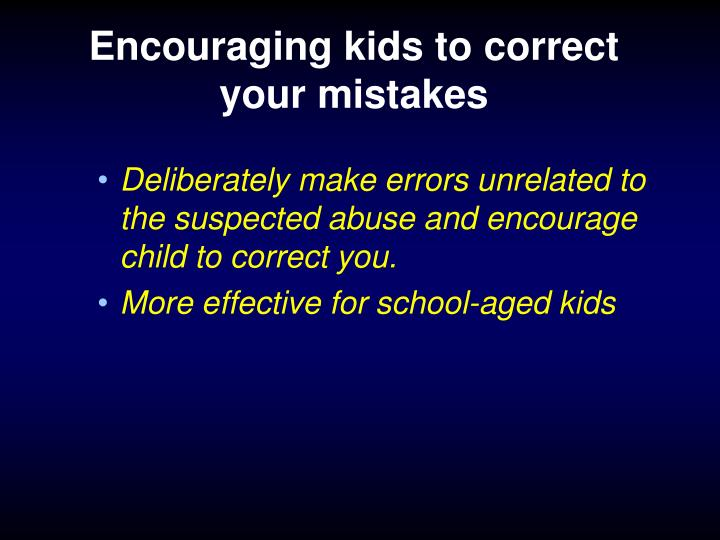 Encouraging kids to correct your mistakes