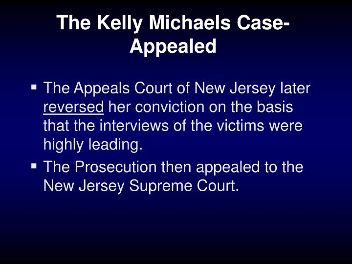 The Kelly Michaels Case-Appealed