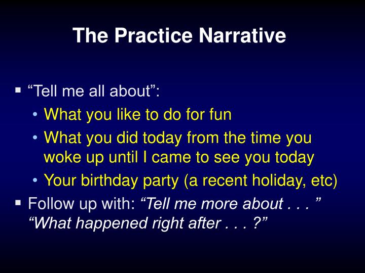 The Practice Narrative