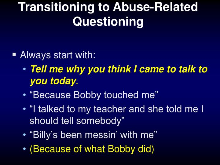 Transitioning to Abuse-Related Questioning