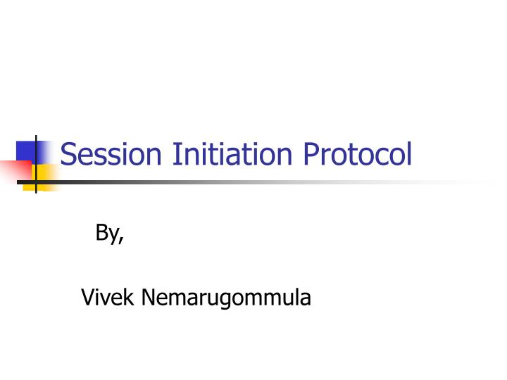 session initiation protocol n.