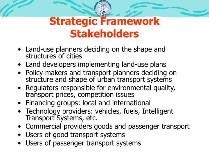 Strategic Framework Stakeholders
