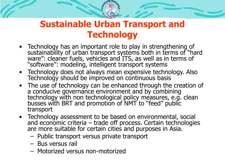 Sustainable Urban Transport and Technology