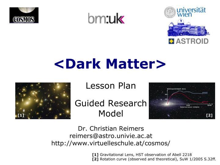 dark matter n.