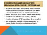 perioperative allergic reactions mayo clinic 1992 2010 iii observations