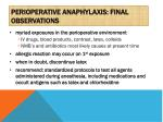 perioperative anaphylaxis final observations