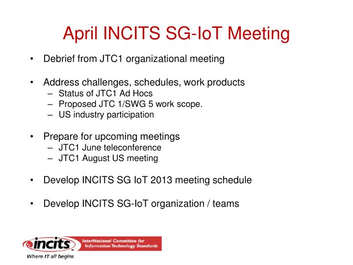 April INCITS SG-IoT Meeting
