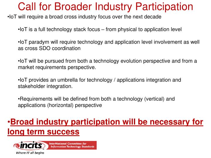Call for Broader Industry Participation