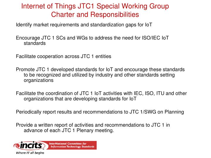 Internet of things jtc1 special working group charter and responsibilities