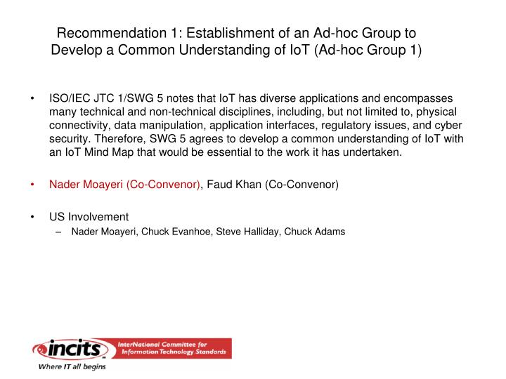 Recommendation 1: Establishment of an Ad-hoc Group to Develop a Common Understanding of IoT (Ad-hoc Group 1)