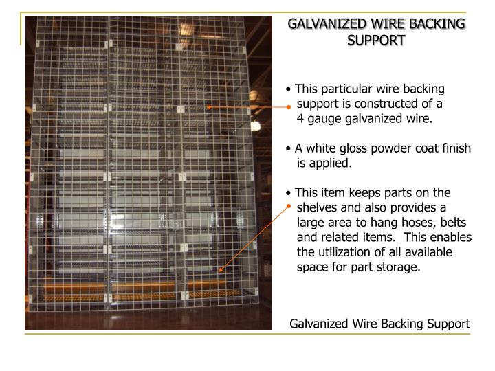 GALVANIZED WIRE BACKING SUPPORT