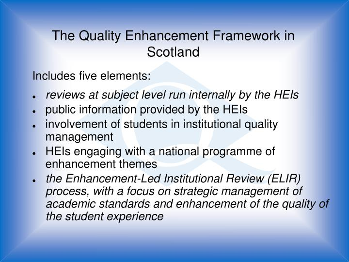 student involvement in quality enhancement in higher education Student involvement the quality  enhancement of their own learning experiences in today's society it is now a necessity and desired to have a higher education.