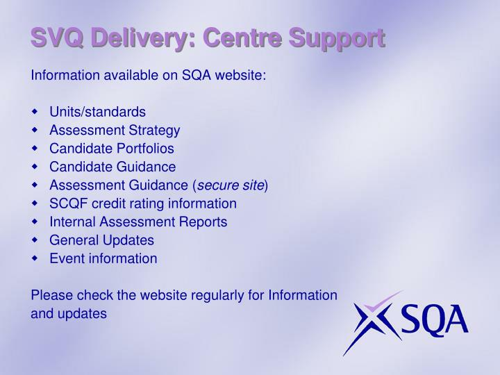 SVQ Delivery: Centre Support