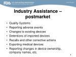 industry assistance postmarket