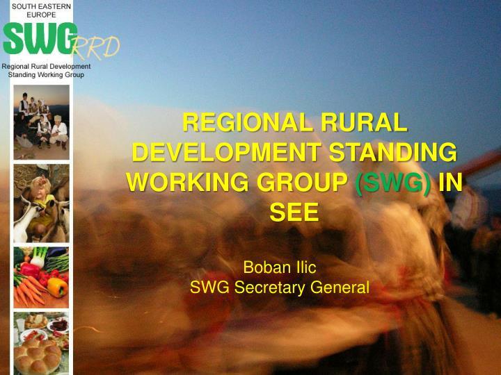 REGIONAL RURAL DEVELOPMENT STANDING WORKING GROUP