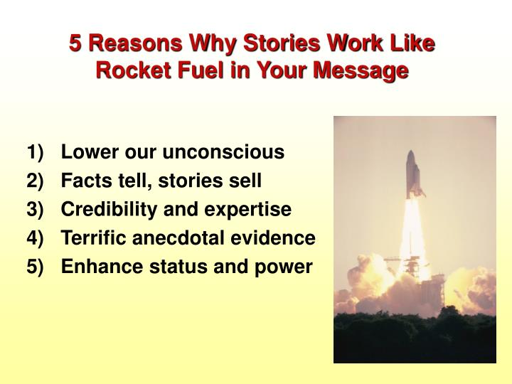 5 Reasons Why Stories Work Like