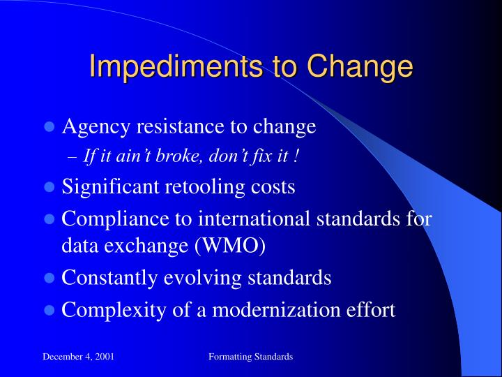 Impediments to Change