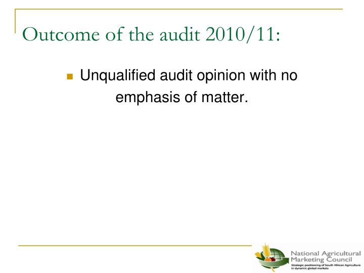 Outcome of the audit 2010/11: