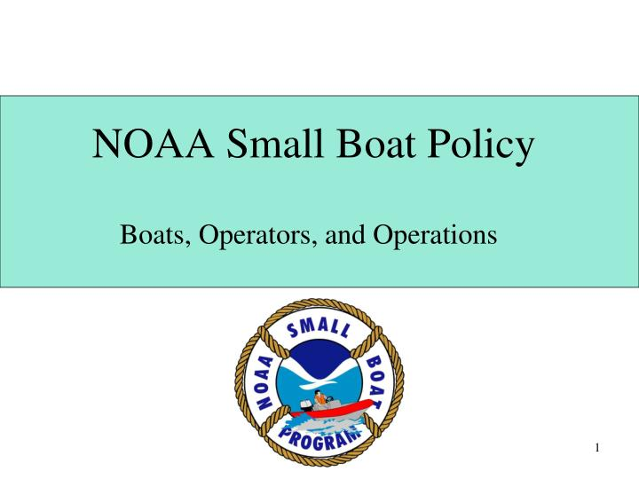 noaa small boat policy n.