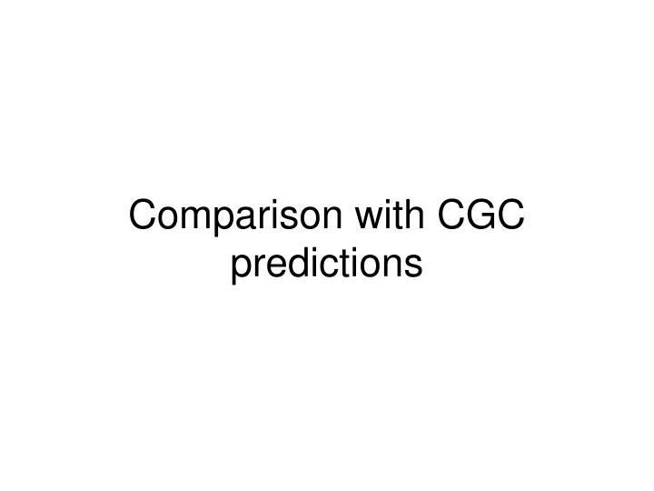 Comparison with CGC predictions