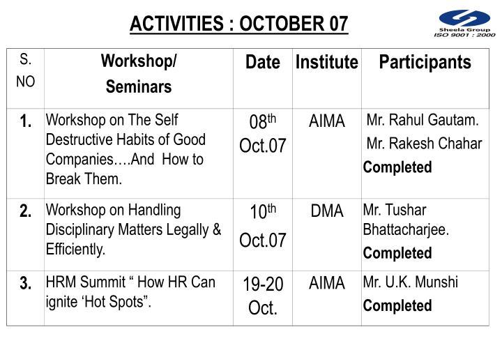 ACTIVITIES : OCTOBER 07
