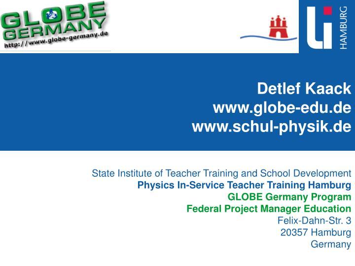 detlef kaack www globe edu de www schul physik de n.