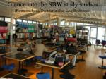 glance into the sbw study studios romannshorn switzerland at lake bodensee