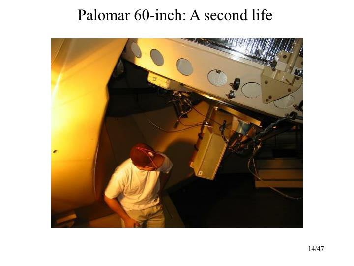 Palomar 60-inch: A second life
