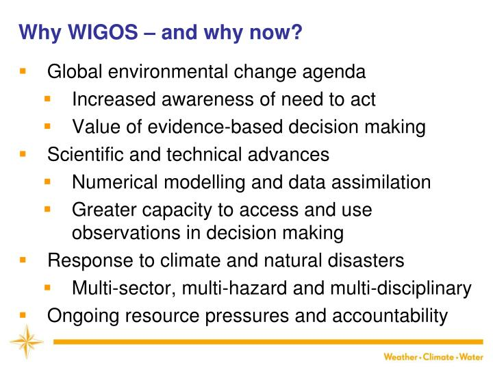 Why WIGOS – and why now?