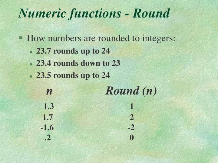 Numeric functions - Round