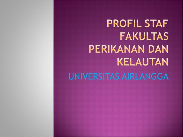 profil staf fakultas perikanan dan kelautan n.