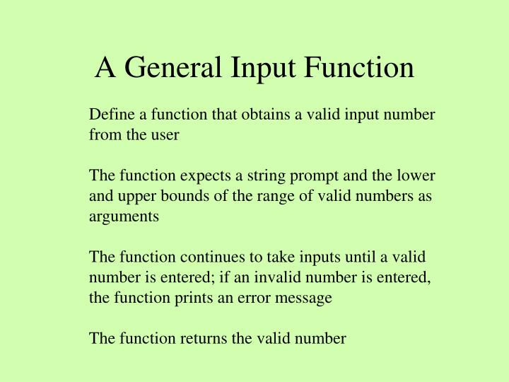 A General Input Function