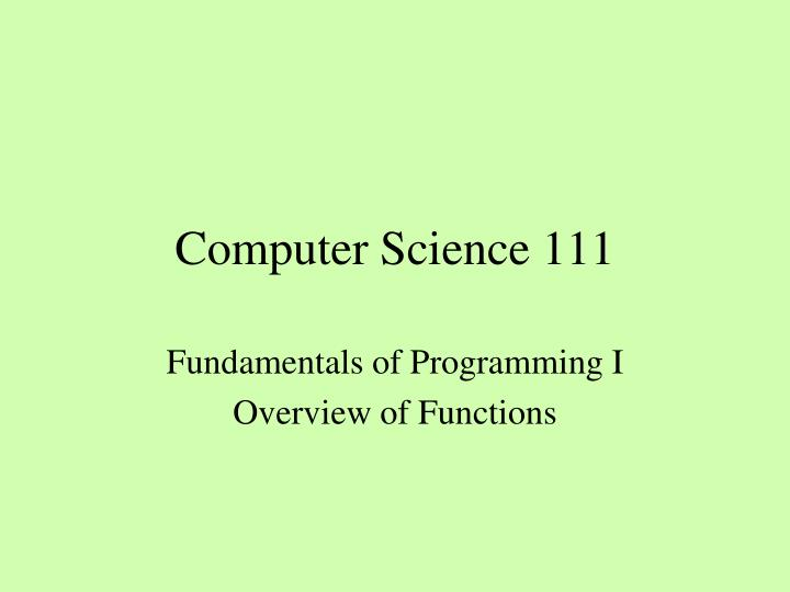 Computer science 111