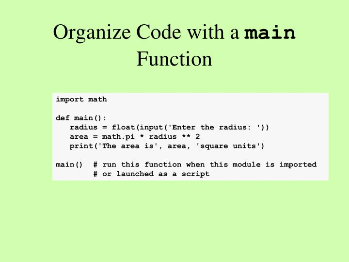 Organize Code with a