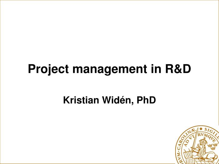 project management in r d n.