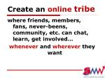 create an online tribe
